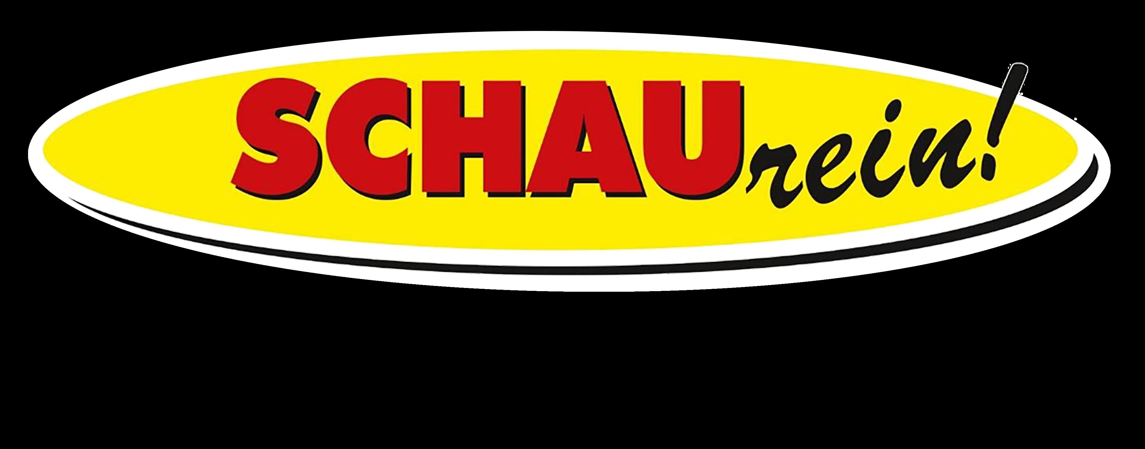 SCHAUrein!